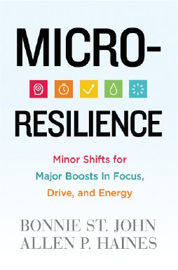 Book Cover: Micro-Resilience by Bonnie St. John and Allen P. Haines