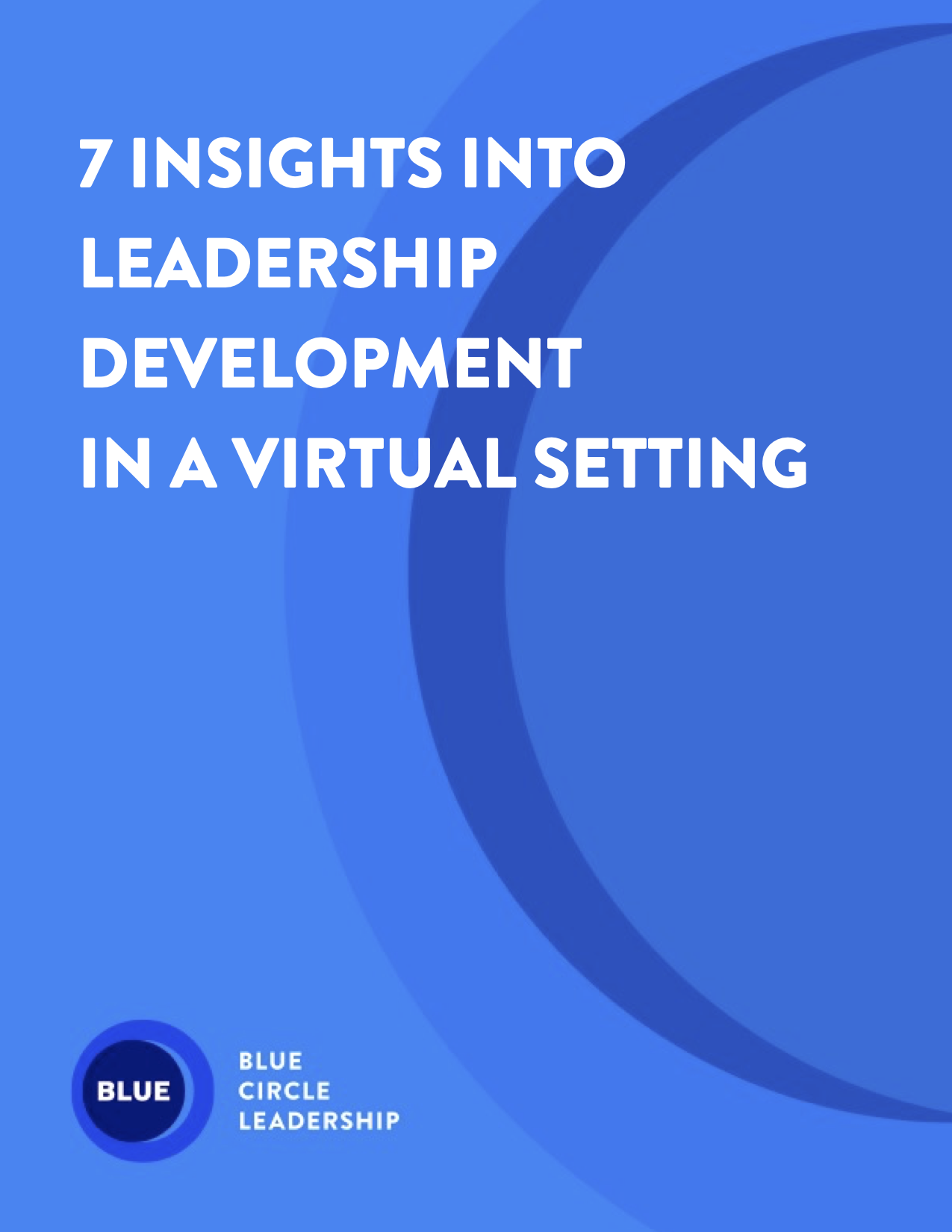 7 Insights into Leadership in a Virtual Setting