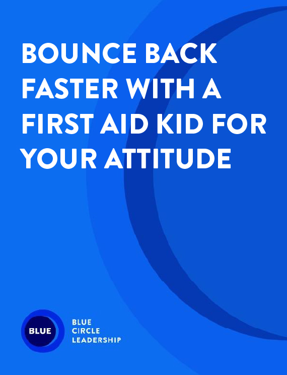 Bounce Back Faster with a First Aid Kit for Your Attitude